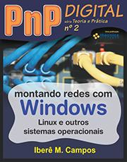 Montando redes com Windows