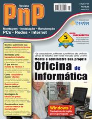 Revista PnP 25 - Monte e administre sua própria oficina de informática
