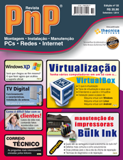 Capa Revista PnP 32 - Virtualização, Windows XP, Bulk Ink